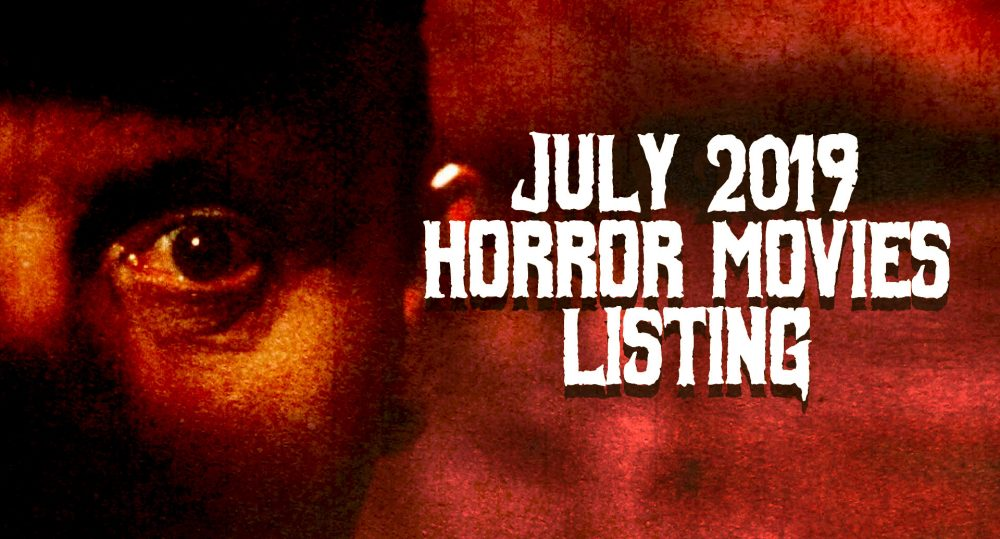 New Horror Movies Showing in Singapore in July 2019