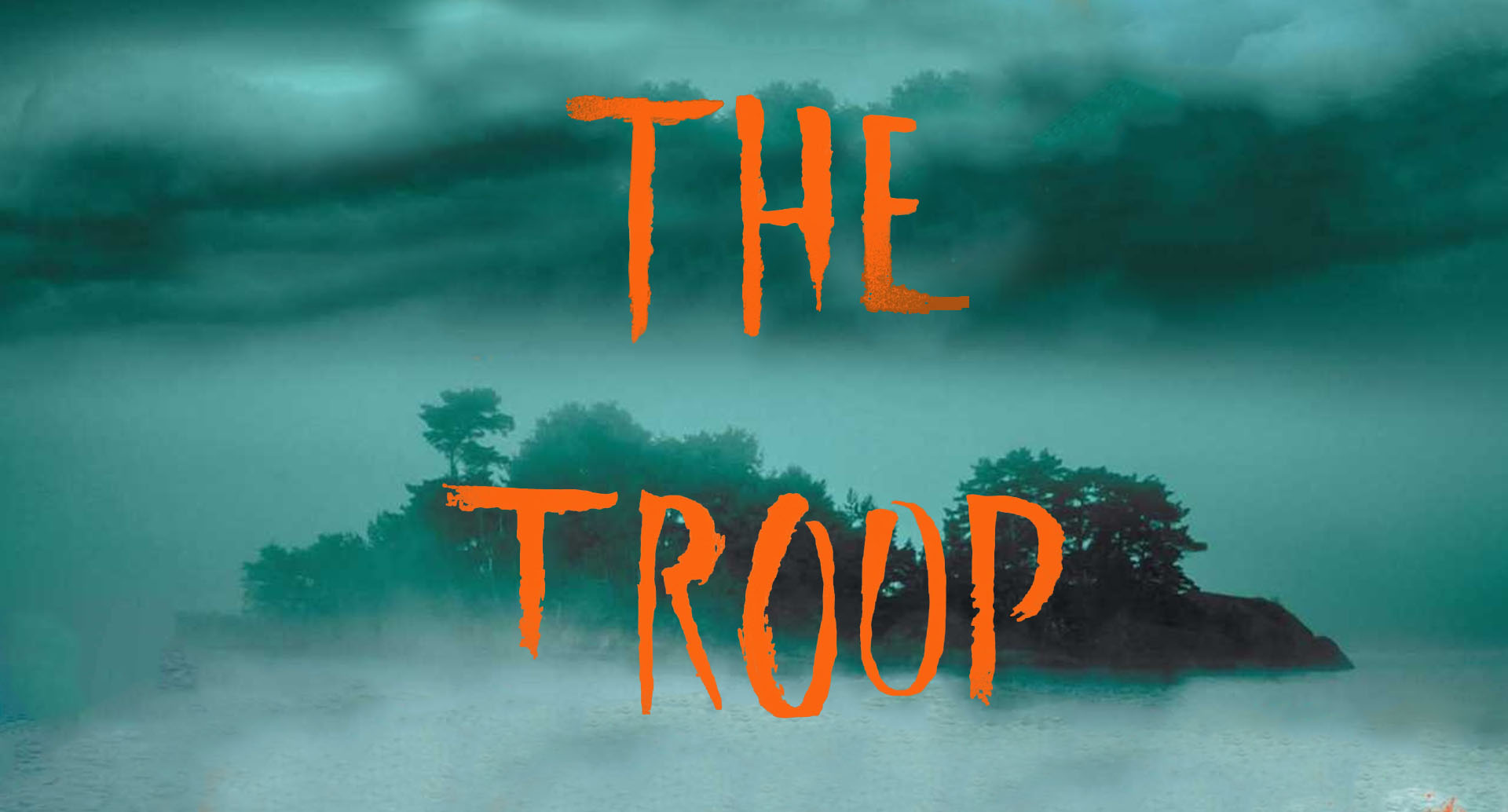 The Troop by Nick Cutter Picks Up by Atomic Monster for Live-Action Adaption.