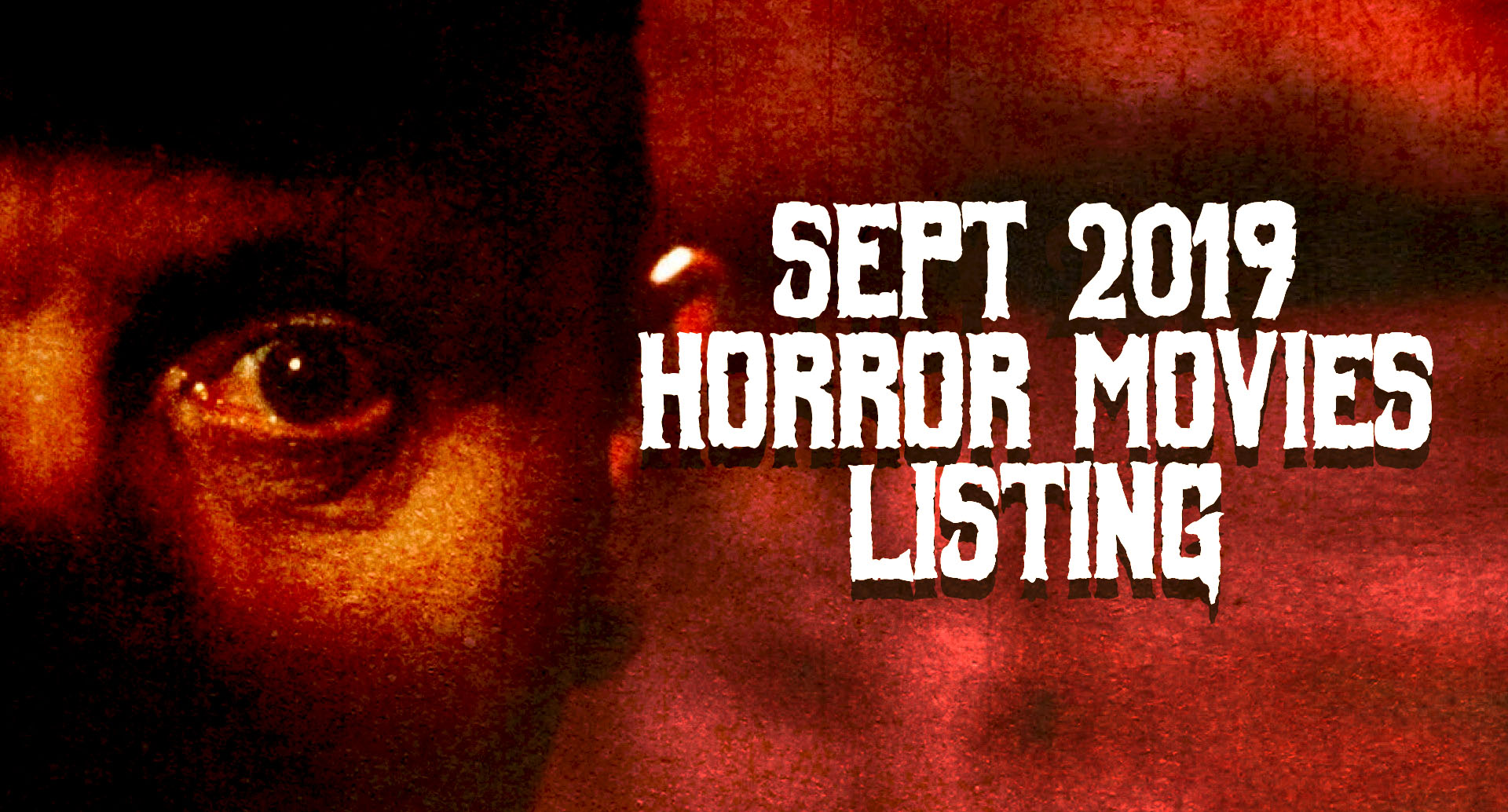 Horror Movies Showing in September 2019