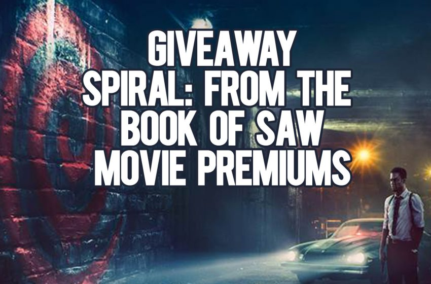 [Closed] Giveaway Movie Premiums: Spiral: From the Book of Saw