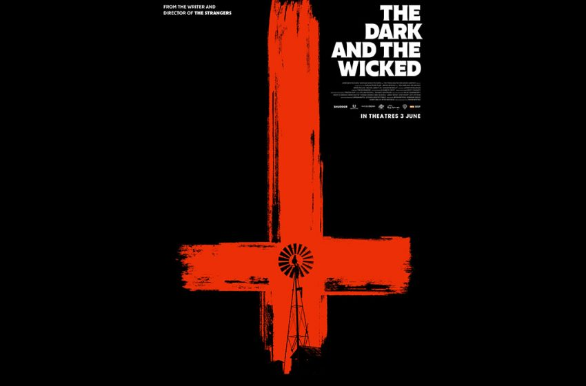 [Closed] Giveaway Movie Passes: The Dark and The Wicked