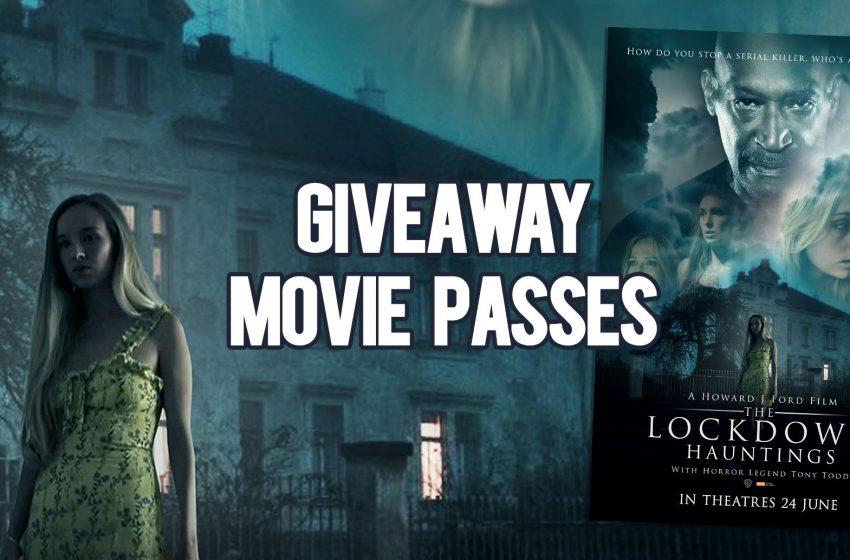 Giveaway Movie Passes: The Lockdown Hauntings